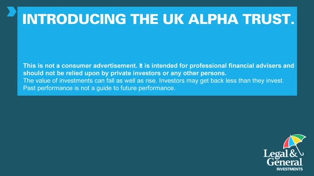 LGIM: Introducing the UK Alpha Trust
