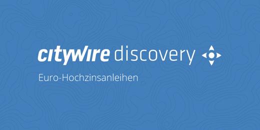 Citywire Discovery: Euro-Hochzinsanleihen