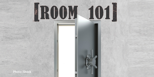 Wealth managers put their pet peeves into Room 101